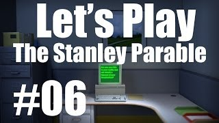 Let's Play The Stanley Parable (part 6 - Out Of It [blind])