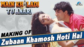"Main Khiladi Tu Anari - Making Of The Song ""Zubaan Khamosh Hoti Hai"" 