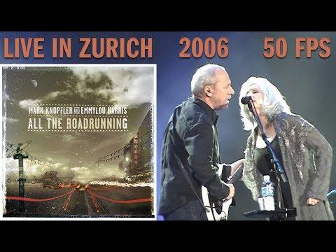 [50 fps] Mark Knopfler and Emmylou Harris — LIVE in Zurich 2006