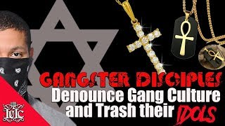 The Israelites: Gangster Disciples Denounce Gang Culture and Trash Their Idols!!!