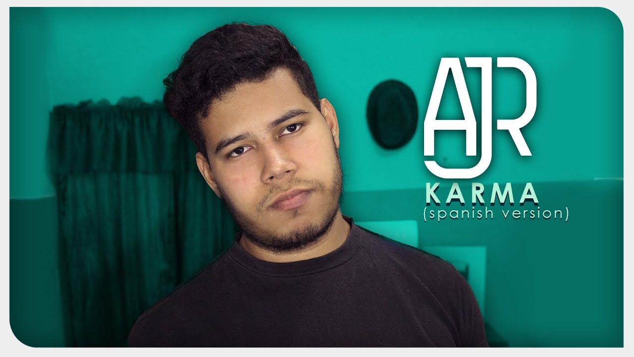AJR - Karma (versión en español)   ZICCARD