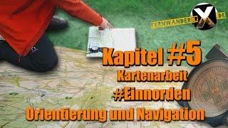 Kompass und Karte 5 : Die Karte einnorden