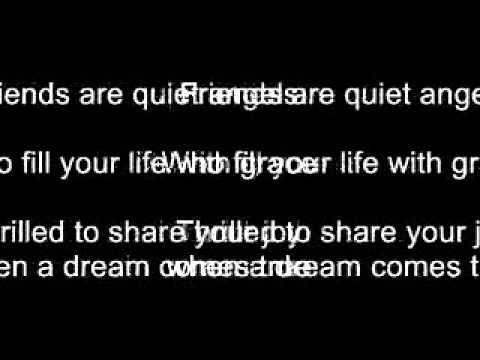 Friends Are Quiet Angels (Lyrics)