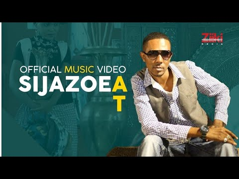 AT - Sijazoea (Official Video) - Swahili Music 2015