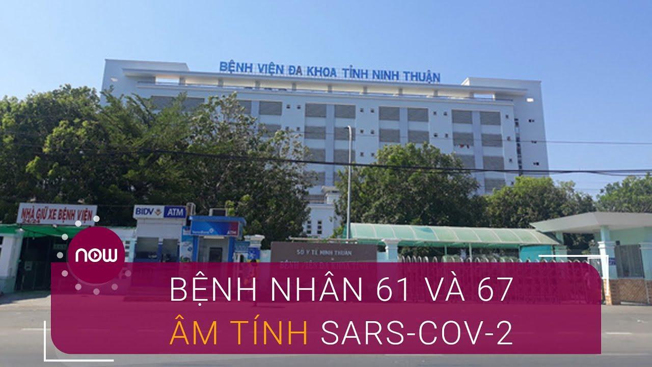 Ninh Thuận: Hai bệnh nhân đã âm tính lần 1 với SARS-CoV-2 | VTC Now