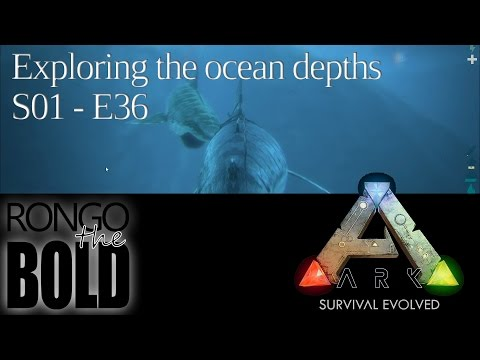 Exploring the ocean depths | Ark: Survival Evolved | Season 1 - Episode 36