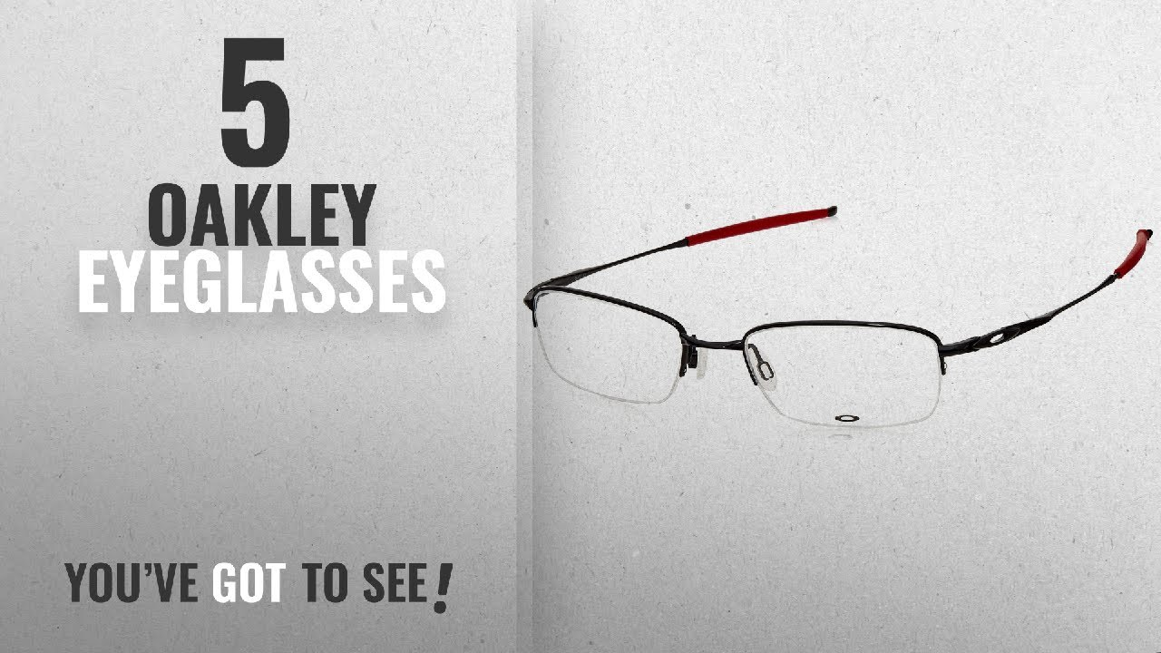 e68b96ed46a Top 10 Oakley Eyeglasses   Winter 2018    Oakley Prescription ...
