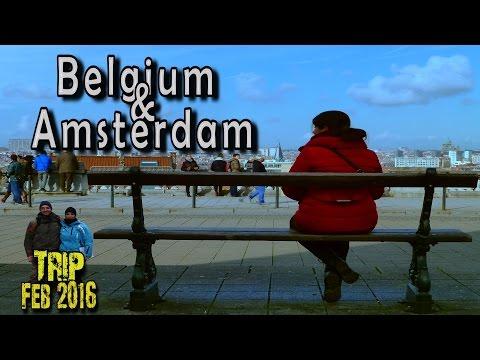 Travel to Belgium & Amsterdam: Gent, Bruxelles, Brugge, Antwerpen, Amsterdam...
