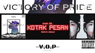 Download 02 . V.O.P - KOTAK PESAN (prod by. UNCLE_T) official music video