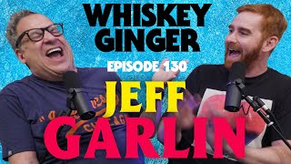 Whiskey Ginger - Jeff Garlin - #130