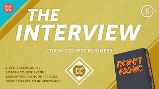 How to Ace the Interview: Crash Course Business - Soft Skills #6