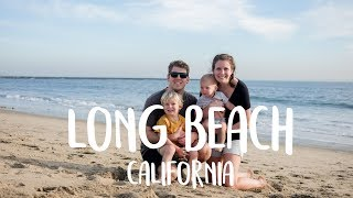 Travel Video: Long Beach, California