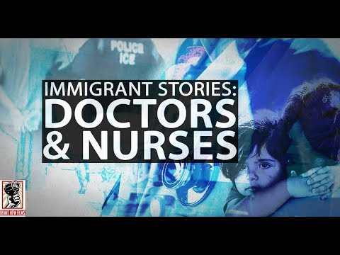 Immigrant Stories: Doctors and Nurses • BRAVE NEW FILMS