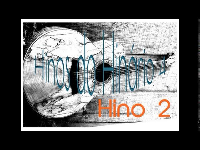 Hino 2 Cifra - Hinário 4