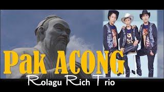 Lagu batak terbaru - Bapak Acong Rolagu Rich Trio