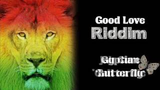 Good Love Riddim 2009