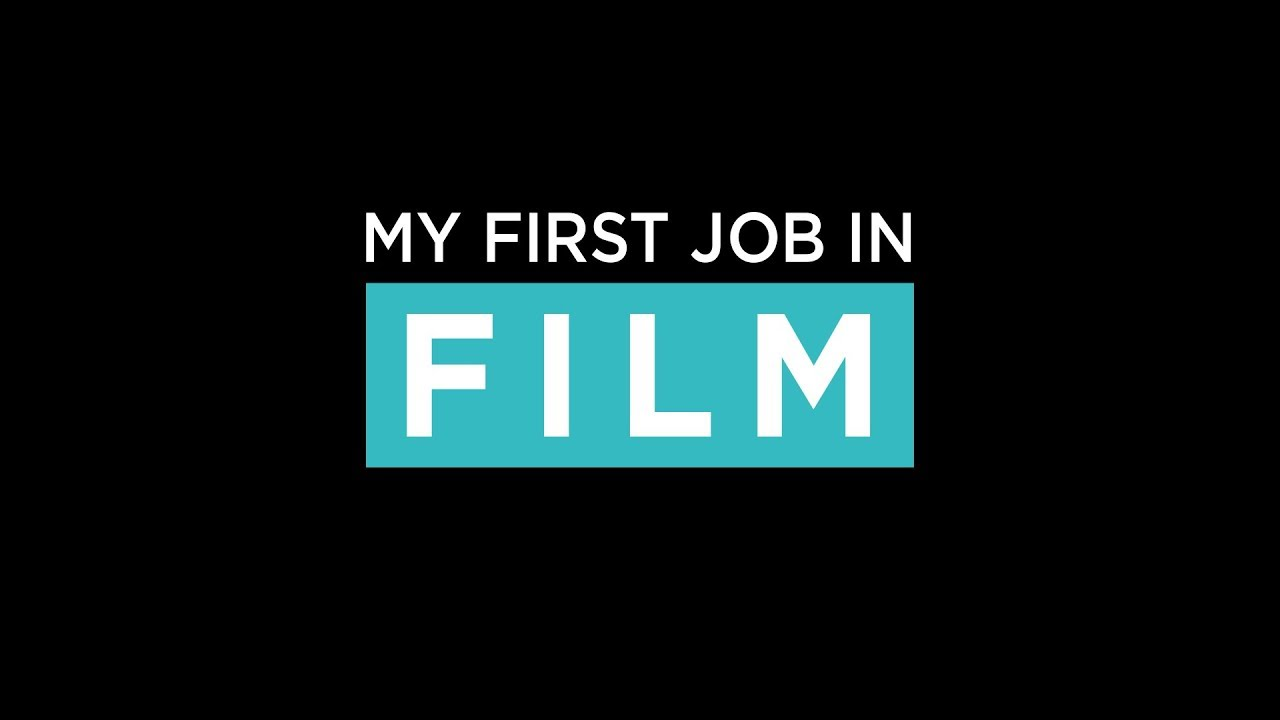 My First Job in Film: CV / Interview Advice