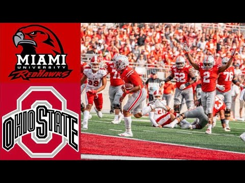 Miami (OH) vs #6 Ohio State Highlights | NCAAF Week 4 | Coll