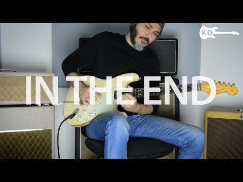 Linkin Park - In The End - Electric Guitar Cover by Kfir Ochaion