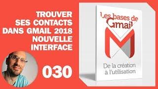 Contacts dans Gmail 2018 - La nouvelle interface - où sont-ils
