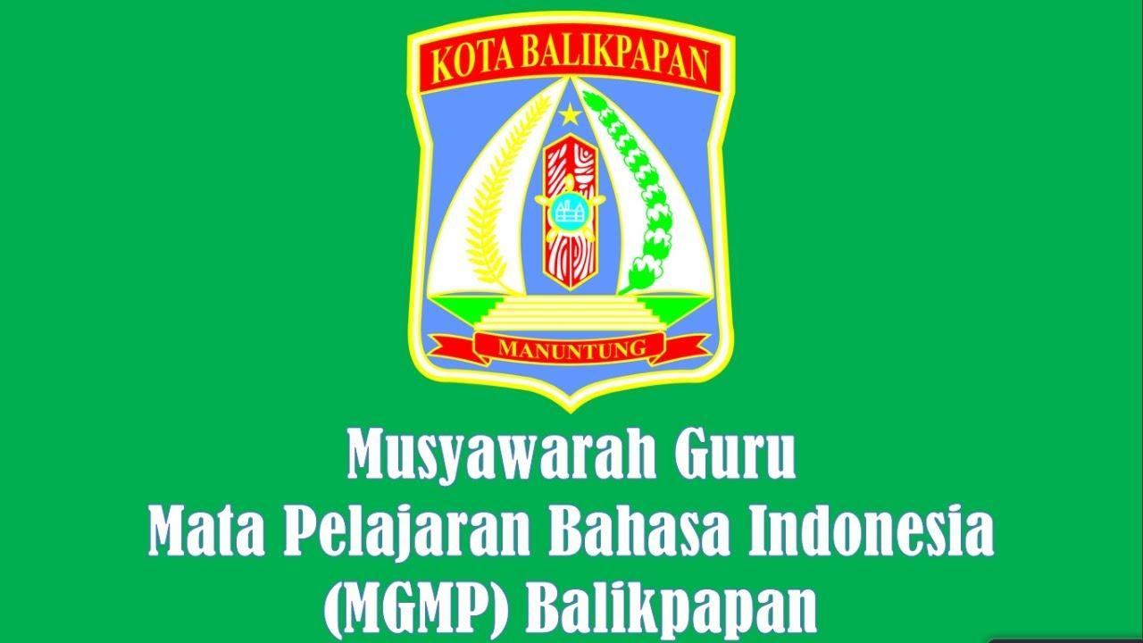 Pelantikan Pengurus Mgmp Bahasa Indonesia Balikpapan 2020 Youtube