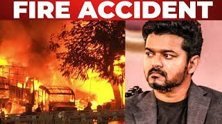 SHOCKING: Fire Accident At Thalapathy 63 Shooting Spot ??