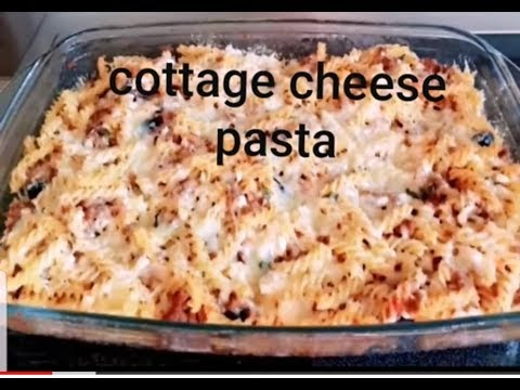Cottage Cheese Pasta