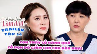 Muôn Kiểu Làm Dâu -Trailer Tập 54   Phim Mẹ chồng nàng dâu -  Phim Việt Nam Mới Nhất 2019 - Phim HTV