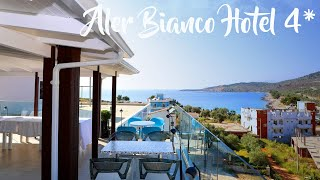 Aler Bianco Hotel Ksamil Albania Алер Бьянко 4 Ксамиль Албания обзор отеля 2021