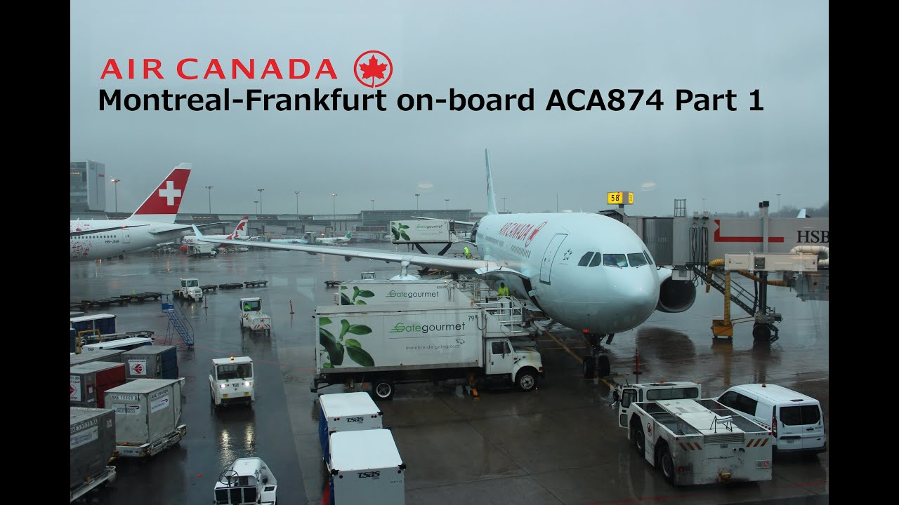 flight report montreal frankfurt air canada aca874 part 1 youtube. Black Bedroom Furniture Sets. Home Design Ideas