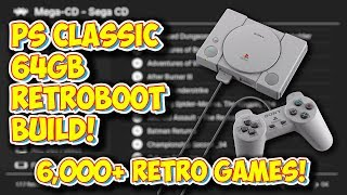 PlayStation Classic NEW RetroBoot 64GB Build Overview! 6,500+ Retro Games!