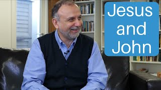 Think you understand your Bible? Episode 3: Jesus and John