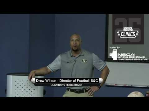 2017 West Regional Elite Hammer Strength Clinic - Drew Wilson | NSCA.com