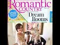 It's OUT! Plus, Your Top Questions Answered on Romantic Country Magazine
