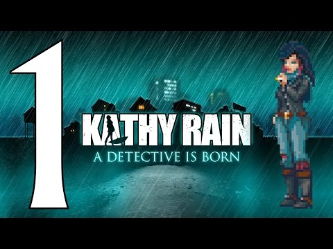 [Kathy Rain Let's Play] Episode 1 - Let the Adventure Begin (PC/IOS/ANDROID )