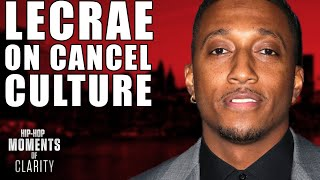 Lecrae Doesn't Agree With Cancel Culture | Hip-Hop Moments of Clarity