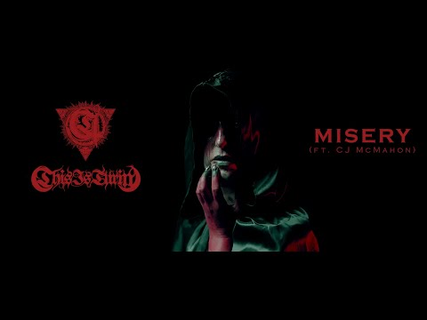 This Is Turin - Misery (feat. CJ McMahon) (Official Video)