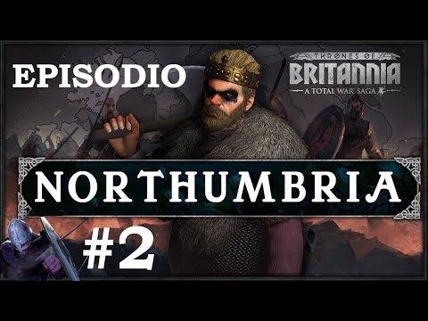 Total War: TRONOS DE BRITANNIA | Campaña NORTHUMBRIA #2