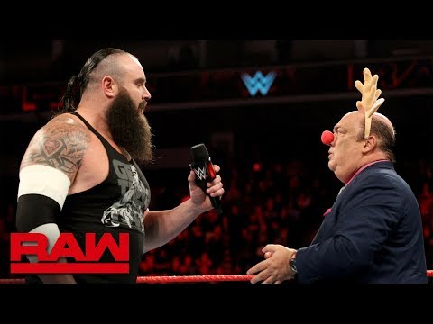 Braun Strowman confronts Paul Heyman, the Red-Nosed Advocate: Raw, Dec. 24, 2018