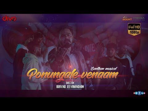 Ponungale Venaam – Santhan Anebajagane Aravind Jeevanandham mp3 letöltés