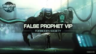 Forbidden Society - False Prophet VIP (Thronecrusher LP)