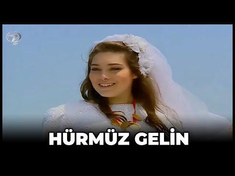 Hürmüz Gelin - Kanal 7 TV Filmi