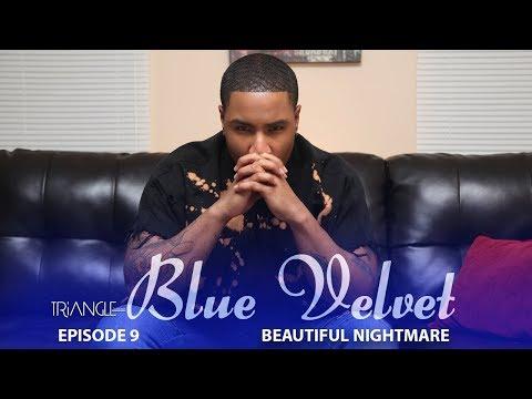 "TRIANGLE ""Blue Velvet"" Episode 9 ""Beautiful Nightmare"" Trailer"