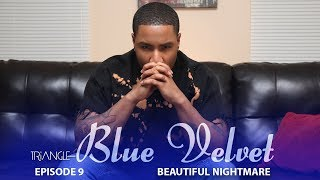 "TRIANGLE ""Blue Velvet"" Episode 9 ""Beautiful Nightmare"" Available no..."