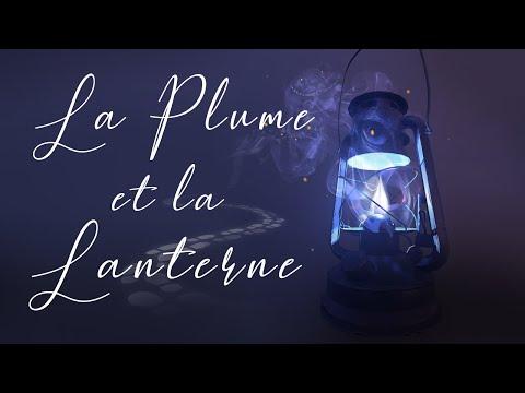 La Plume et la Lanterne (Teaser)