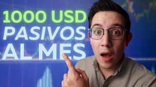 Cuanto debes invertir para generar 1000 dólares de INGRESOS PASIVOS al mes