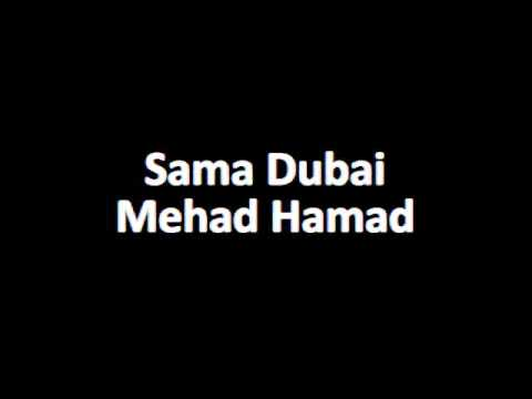Sama Dubai - Mehad Hamad