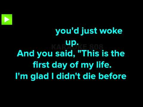 First Day Of My Life ~ Bright Eyes Karaoke Version ~ Karaoke 808
