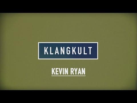 KLANGKULT // Kevin Ryan