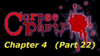 Corpse Party Blood Covered (p22): Ch.04 - Blood Soaked Hands [PSP]